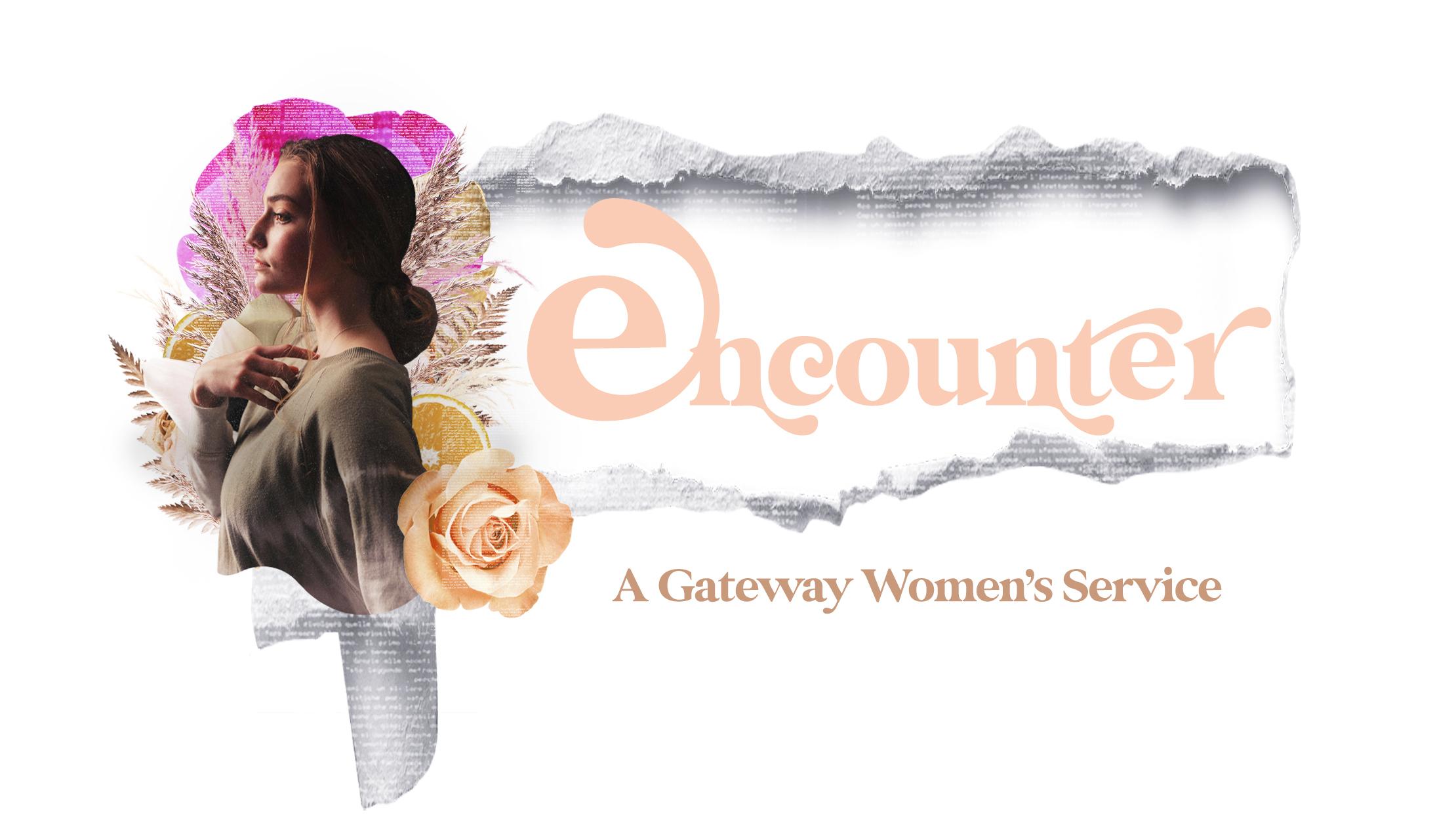Encounter: A Gateway Women's Service