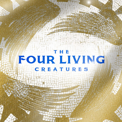 The Four Living Creatures